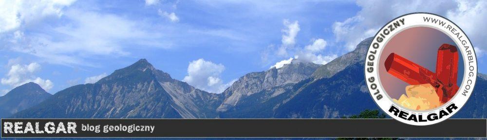 REALGAR    Blog geologiczny kolekcjonerów i pasjonatów minerałów