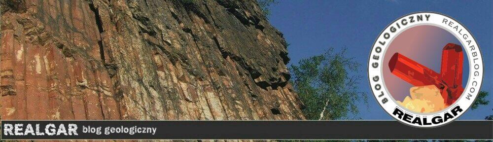 REALGAR |  Blog geologiczny kolekcjonerów i pasjonatów minerałów